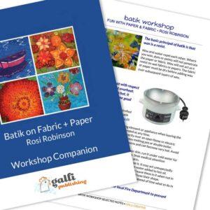 Batik Workshop: Fun with Paper & Fabric • Rosi Robinson