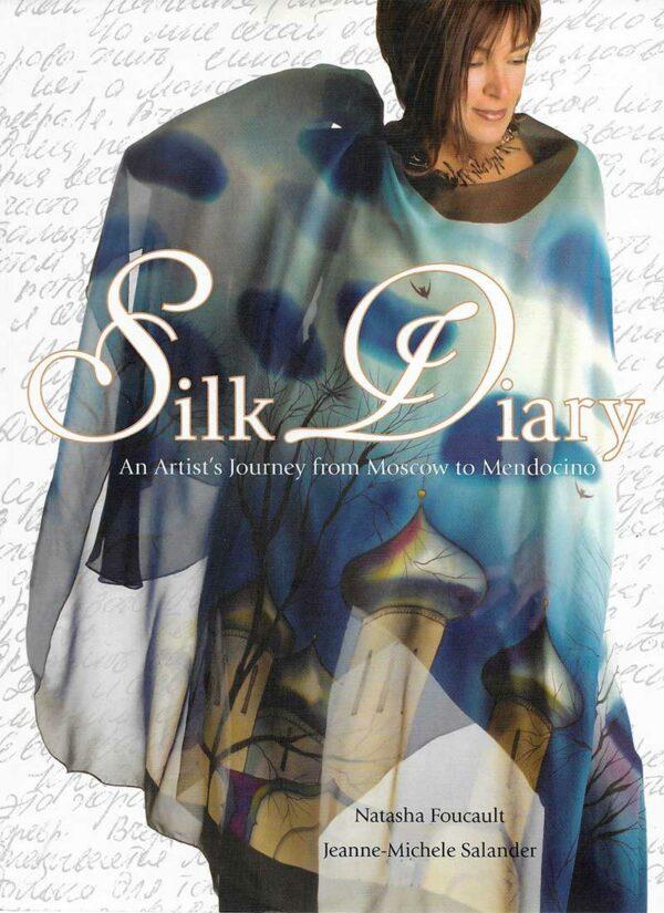 Silk Diary Book by Natasha Foucault and Jeanne-Michele Salander