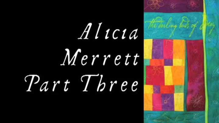 Alicia Merrett – Wavy Log Cabin Art Quilt Demonstration – Part 3 of 3