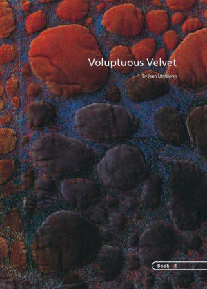 Voluptuous Velvet • Jan Beaney & Jean Littlejohn