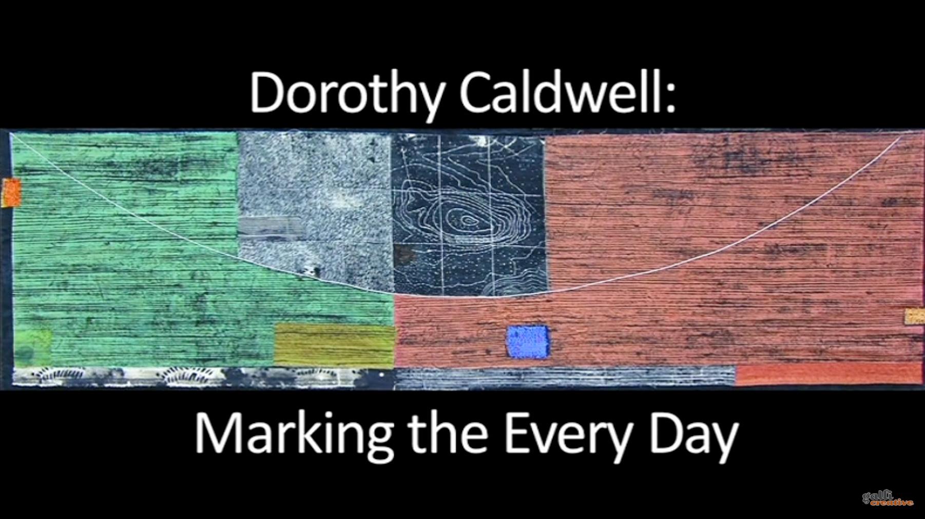 dorothy caldwell video